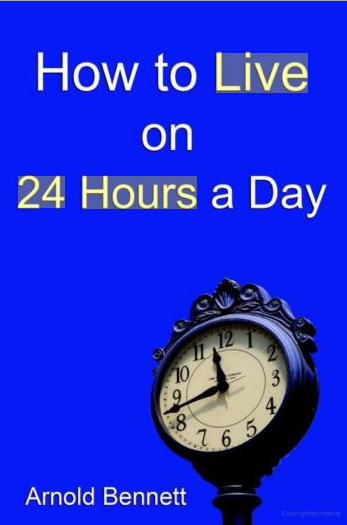 Recommend book: How to live on 24 hours a day